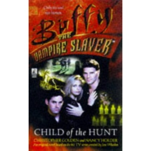 Child of the Hunt: 6 (Buffy the Vampire Slayer S.)