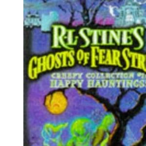 Happy Hauntings!: Ghosts of Fear Street Omnibus