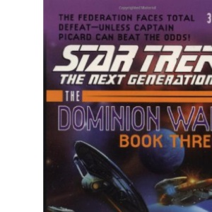 Tunnel Through the Stars: v.3 (Star Trek: The Next Generation- The Dominion War)