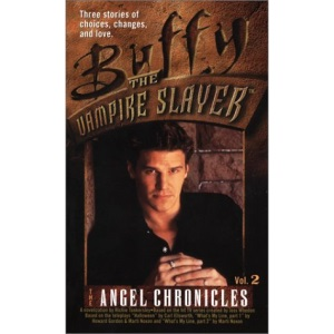 Angel Chronicles: No. 2 (Buffy the Vampire Slayer)