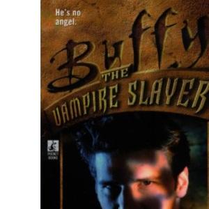 Angel Chronicles: v. 3 (Buffy the Vampire Slayer)