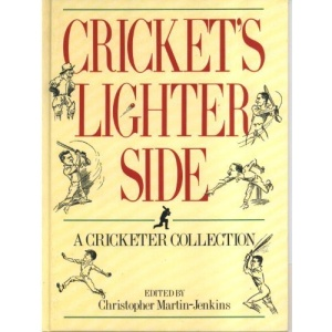 Cricket's Lighter Side: A Cricketer Collection