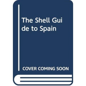 The Shell Guide to Spain