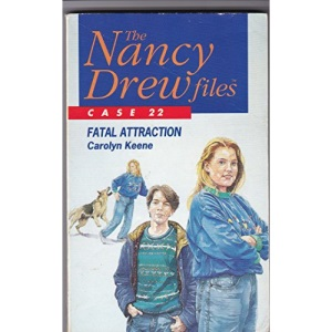 The Nancy Drew Files 22: Fatal Attraction
