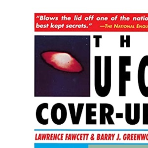UFO Cover-up: What the Government Won't Say: What the Govenment Won't Say