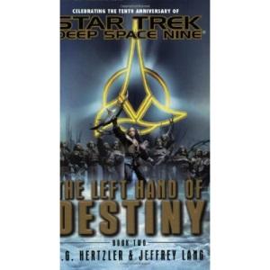 The Left Hand of Destiny (Star Trek Book 2- Deep Space Nine)