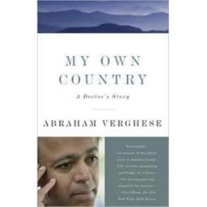 My Own Country: A Doctor's Story of a Town And Its People in the Age of AIDS