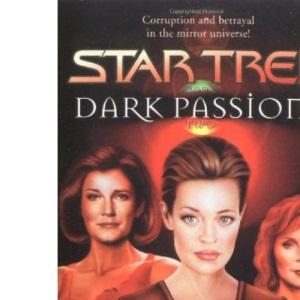 Dark Passions: Bk. 2 (Star Trek)