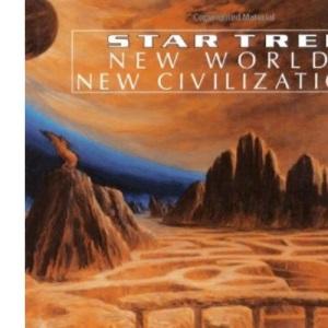 New Worlds, New Civilizations (Star Trek)