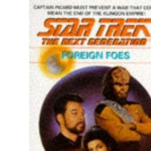 Foreign Foes (Star Trek: The Next Generation)