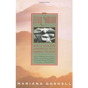 Zero Three Bravo: Solo across America in a Small Plane (A Touchstone book)