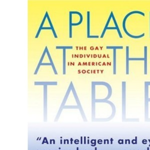 A Place at the Table: Gay Individual in American Society