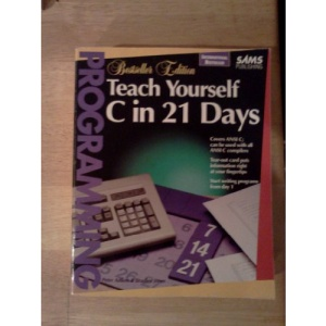 Teach Yourself C in 21 Days (Sams Teach Yourself)