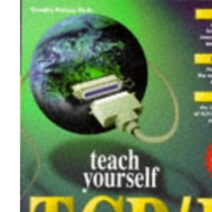 Sams Teach Yourself TCP/IP in 21 Days