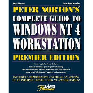 Peter Norton's Guide to Windows NT Workstation