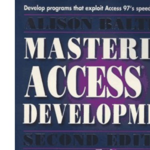 Alison Balter's Mastering Access Development