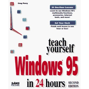 Sams Teach Yourself Windows 95 in 24 Hours