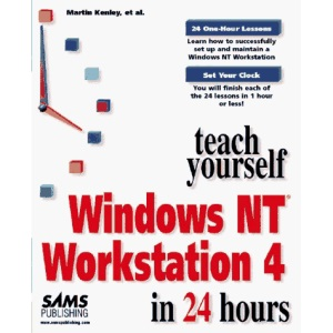 Sams Teach Yourself Windows NT Workstation in 24 Hours