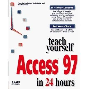 Sams Teach Yourself Access 97 in 24 Hours