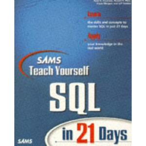 Sams Teach Yourself SQL in 21 Days