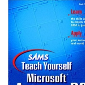 Sams Teach Yourself Microsoft Access 2000 in 21 Days (Sams Teach Yourself S.)