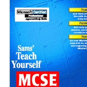Sams Teach Yourself MCSE Windows 95 in 14 Days