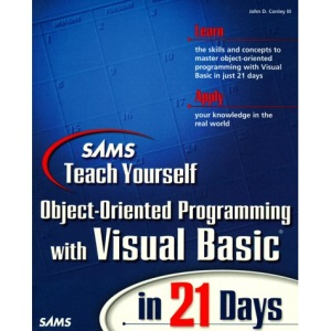 Teach Yourself OOP with Visual Basic in 21 Days (Sams Teach Yourself)