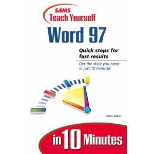 Teach Yourself Word 97 in 10 Minutes (Sams Teach Yourself)