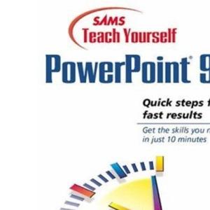 Sams Teach Yourself PowerPoint 97 in 10 Minutes (Sams Teach Yourself S.)