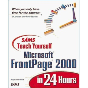 Sams Teach Yourself FrontPage 2000 in 24 Hours