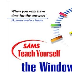 Sams Teach Yourself the Windows Registry in 24 Hours (Sams Teach Yourself S.)