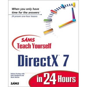Sams Teach Yourself DirectX 7 in 24 Hours