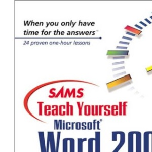 Sams Teach Yourself Word 2000 Automation in 24 Hours