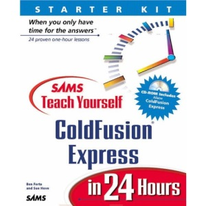 Sams Teach Yourself Cold Fusion Express 4.0 in 24 Hours