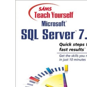Sams Teach Yourself Sql Server 7 in 10 Minutes