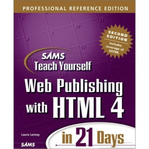 Sams Teach Yourself Web Publishing with HTML 4 in 21 Days, Professional Reference Edition, Second Edition (Sams Teach Yourself S.)