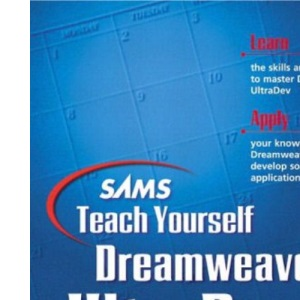 Sams Teach Yourself Dreamweaver Ultradev 4 in 21 days (Sams Teach Yourself S.)