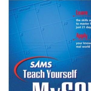 Sams Teach Yourself MySQL in 21 Days (Sams Teach Yourself S.)