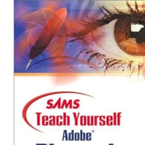Sams Teach Yourself Adobe Photoshop 6 in 24 Hours (Sams Teach Yourself...in 24 Hours)