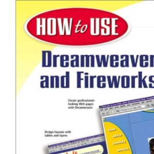 How to Use Dreamweaver 4 and Fireworks 4