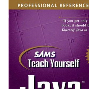 Sams Teach Yourself Java 2 in 21 Days: Professional Reference Edition
