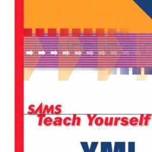 Sams Teach Yourself XML in 24 Hours