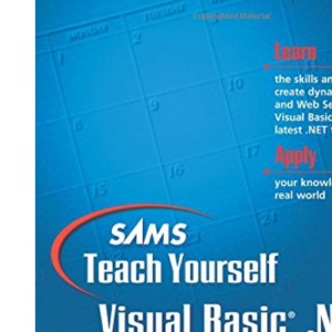 Sams Teach Yourself Visual Basic .NET Web Programming in 21 Days (Sams Teach Yourself...in 21 Days (Paperback))