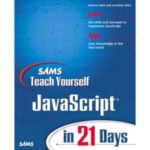 Sams Teach Yourself Javascript in 21 Days (Sams Teach Yourself in 21 Days)