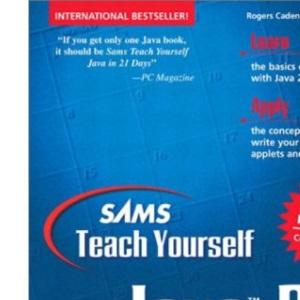 Sams Teach Yourself Java 2 in 21 Days (Sams Teach Yourself in 21 Days)