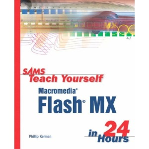 Sams Teach Yourself Macromedia Flash in 24 Hours (Sams Teach Yourself in 24 Hours)