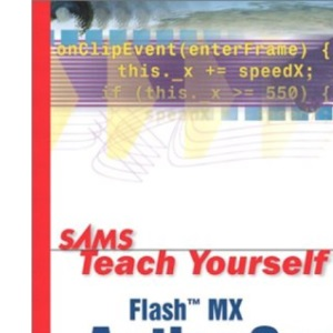 Sams Teach Yourself Flash MX ActionScript in 24 Hours (Sams Teach Yourself S.)