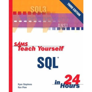 Sams Teach Yourself SQL in 24 Hours (Sams Teach Yourself in 24 Hours)