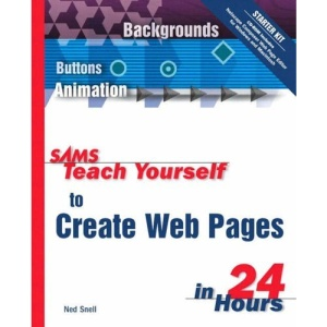 Sams Teach Yourself to Create Web Pages in 24 Hours