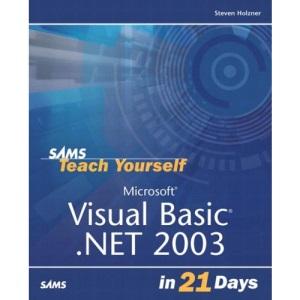 Teach Yourself Visual Basic.NET in 21 Days (Sams Teach Yourself)